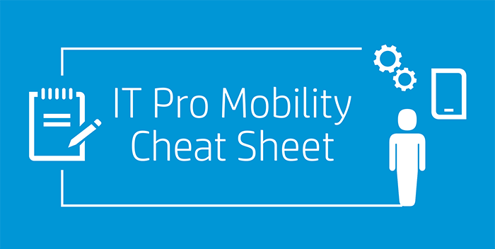 IT Pro Mobility Cheatsheet infographic part1.png
