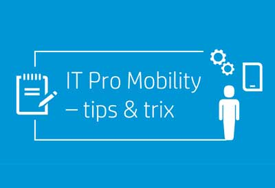 IT Pro Mobility - tips & trix (Tiled)
