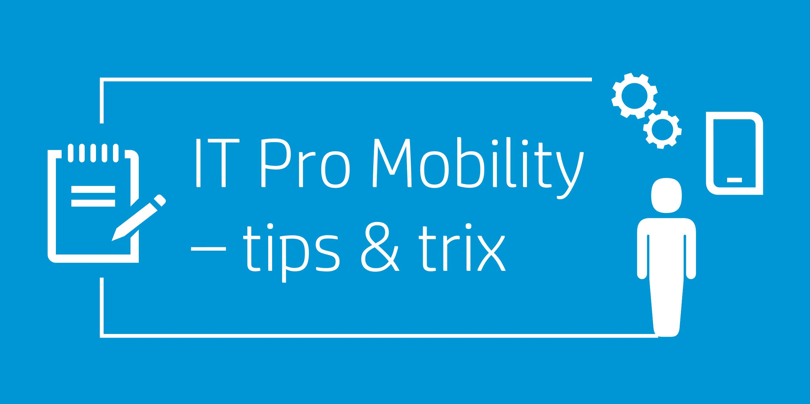 IT-Pro-Mobility-CheatSheet-header.jpg